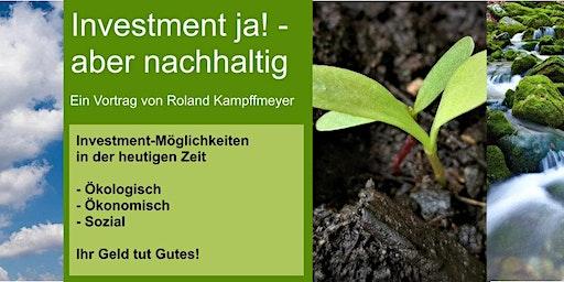 Investment ja! - aber nachhaltig!