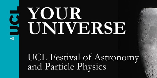 Your Universe 2020 - Saturday 7th March