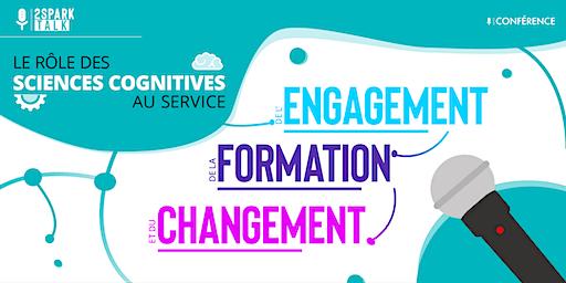 Le rôle des sciences cognitives au service de l'engagement, de la formation et du changement