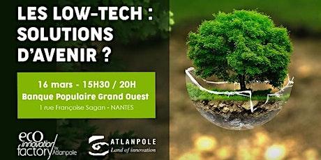 Les Low-Tech : solutions d'avenir? - 16 mars 2020 - BPGO - Nantes tickets