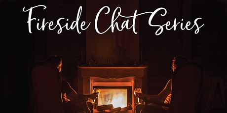 Fireside Chat Series tickets