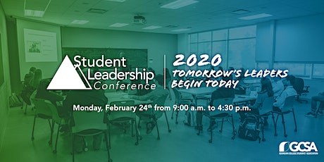 Student Leadership Conference 2020: Tomorrow's Leaders Begin Today! tickets