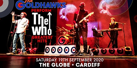 The Goldhawks perform The Who's Greatest Hits (The Globe, Cardiff) tickets