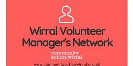 Wirral Volunteer Managers Network tickets