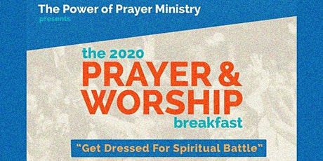 The Power of Prayer 2nd Annual Prayer and Praise Breakfast tickets