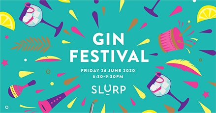 Slurp Gin Festival 2020 tickets