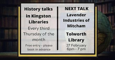 History talk: Lavender Industries of Mitcham tickets