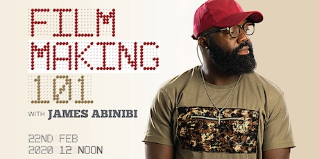 Filmmaking 101 With James Abinibi tickets