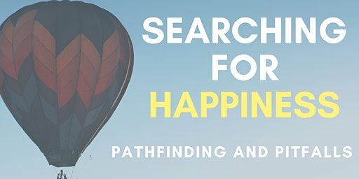 Searching for Happiness: Pathfinding and Pitfalls