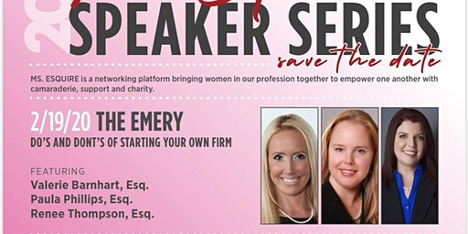 Ms. Esquire February Event- The Do's and Don'ts of starting your own Firm