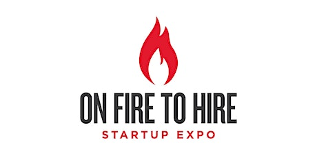 On Fire to Hire Startup Expo - Northeastern University: Thursday, March 12, 2020 - Employer tickets