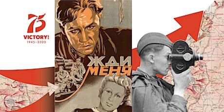 Жди меня (1943 г.): кинопоказ к 75-летию Победы tickets