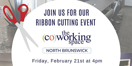 The (Co)Working Space in North Brunswick's Ribbon Cutting  Ceremony tickets
