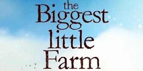 The Biggest Little Farm (2018) billets