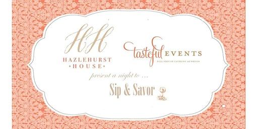 Sip and Savor with The Hazlehurst House