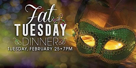 Fat Tuesday Dinner tickets