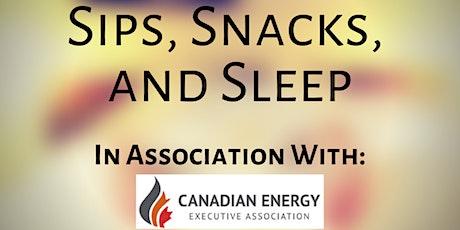 CEEA Partners' Event: Sips, Snacks, and Sleep tickets