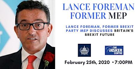 Lance Foreman: Britain's Brexit Future tickets