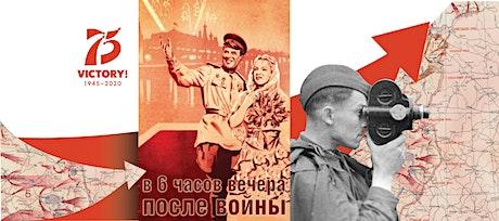 В шесть часов вечера после войны (1944 г.) : кинопоказ к 75-летию Победы tickets