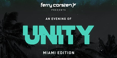 Ferry Corsten Presents UNITY @ Wynwood Factory tickets