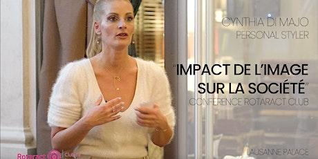 Votre image à un impact dans votre vie ! tickets