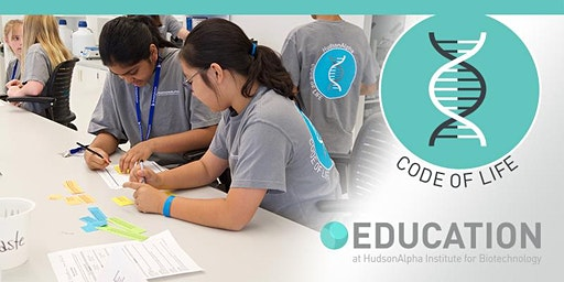 Code of Life Middle School Biotech Camp, July 6-10, 2020