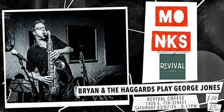 Bryan & The Haggards Play George Jones - Live at Monks tickets