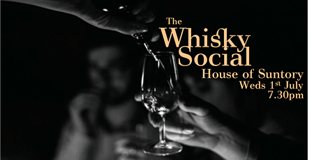 The Whisky Social - House of Suntory: The Founders of Japanese Whisky tickets
