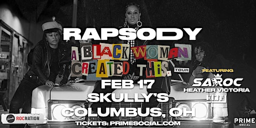 Rapsody: A Black Woman Created This Tour @ Skully's