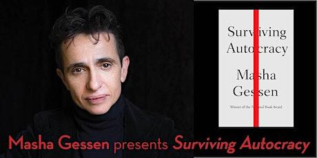 Masha Gessen presents Surviving Autocracy (with Tim Snyder) tickets