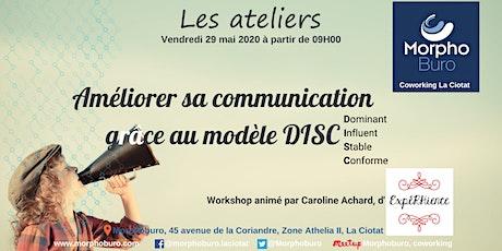 Workshop - Améliorer sa communication grâce au modèle DISC tickets