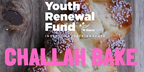 Youth Renewal Fund Challah Bake tickets
