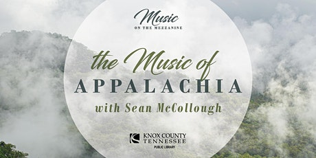 Music on the Mezzanine: The Music of Appalachia tickets