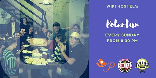 Polentùn a WikiHostel! Cooking workout and rustic family table!