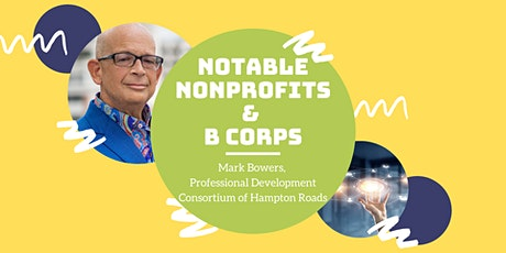 Notable Nonprofits & B Corps with Mark Bowers tickets