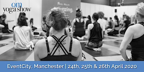 OM Yoga Show Manchester tickets