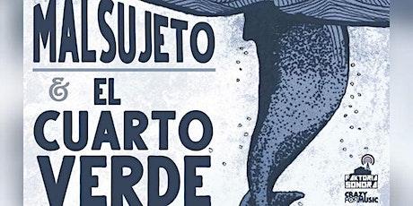 Malsujeto + El Cuarto Verde - Valencia entradas