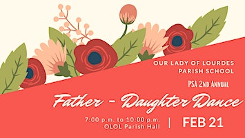 OLOL's PSA 2nd Annual Father - Daughter Dance
