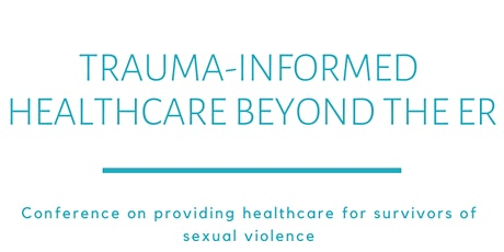 Trauma-Informed Healthcare Beyond the ER tickets
