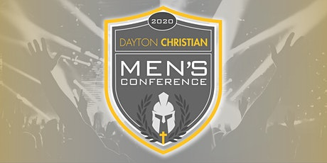 The 2020 Dayton Christian Men's Conference featuring Dr. Steve Farrar tickets