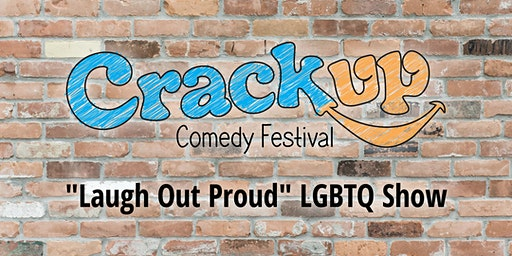 """Laugh Out Proud"" - LGBTQ Show"