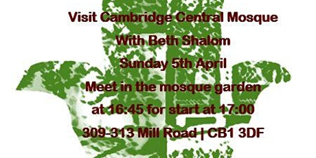 Guided Tour of the new Cambridge Central Mosque, for Beth Shalom and friends  tickets