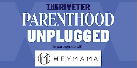 Parenthood Unplugged: Parenthood Coworking Day with Hey Mama | Denver tickets
