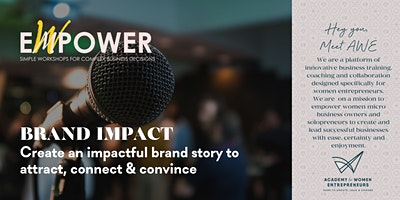 BRAND IMPACT: create a powerful brand story to attract, connect and convince