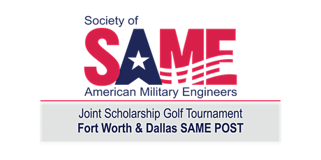 SAME Fort Worth and Dallas Posts Scholarship Golf Tournament 2020 tickets