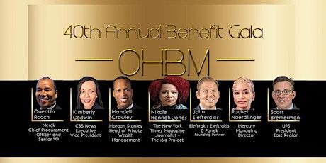 OHBM 40th Annual Benefit Gala  - 2.20.2020 tickets
