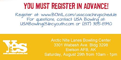 FREE USA Bowling Coach Certification Seminar - Arctic Nite Lanes Bowling Center - Eielson AFB, AK