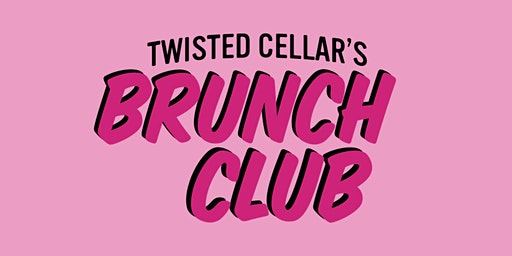 Twisted Cellar's Brunch Club