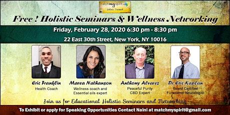 Free ! Holistic Seminars & Wellness Networking tickets