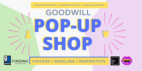 Goodwill Vintage Fashion Pop-up tickets